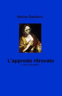 L' L' approdo ritrovato - Badaloni Marzia - wuz.it