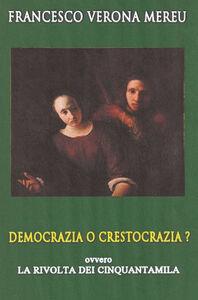 Democrazia o crestocrazia?