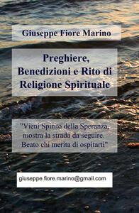 Preghiere, benedizioni e rito di religione spirituale