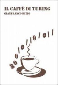Il caffè di Turing