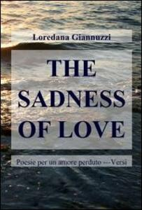 The sadness of love