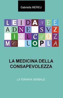 Ilmeglio-delweb.it La medicina della consapevolezza. La terapia verbale Image