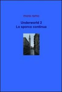 Underworld. Vol. 2
