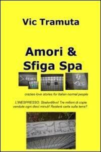 Amori & sfiga spa