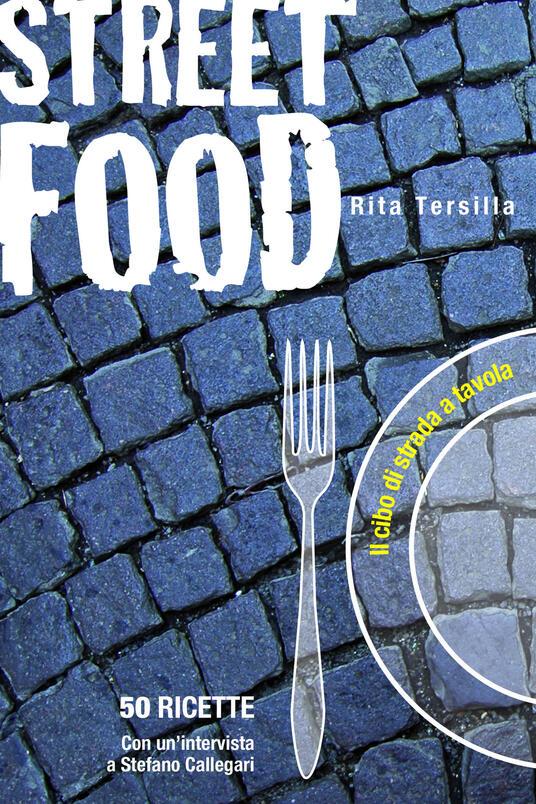 Street Food - Rita Tersilla - ebook