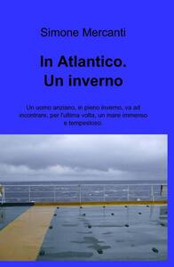 In atlantico. Un inverno
