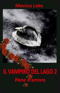 Il vampiro del lago. Vol. 2