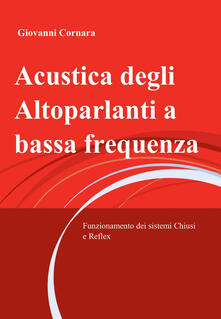 Acustica degli altoparlanti a bassa frequenza.pdf