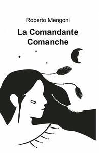 La comandante Comanche