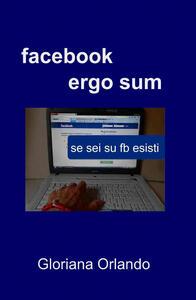 Facebook ergo sum
