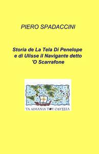 Storia de la tela di Penelope e di Ulisse il navigante detto o'scarrafone