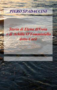 Storia di Elena di Troia e di Achille o' femminiello detto Cocò