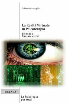 Ilmeglio-delweb.it La realtà virtuale in psicoterapia Image