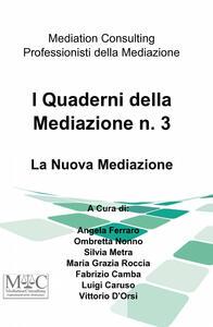 I quaderni della mediazione. Vol. 3