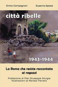 Città ribelle. (1943-1944)