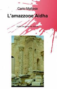 L' amazzone Aidha