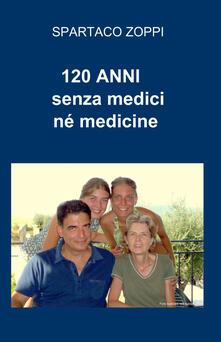Ristorantezintonio.it 120 anni senza medici né medicine Image