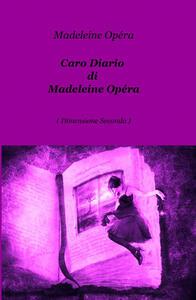 Caro diario di Madeleine Opéra