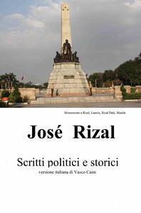 José Rizal. Scritti politici e storici