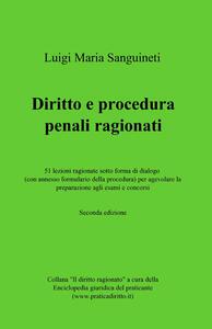 Diritto e procedura penali ragionati