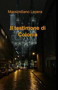 Il testimone di Colonia