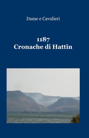 1187. Cronache di Hattin
