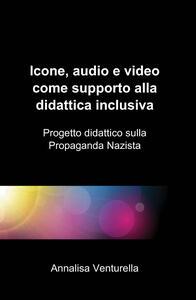 Icone, audio e video come supporto alla didattica inclusiva