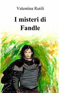 I misteri di Fandle