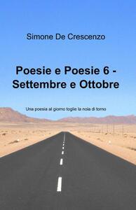 Poesie e poesie. Settembre e ottobre. Vol. 6