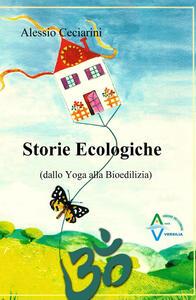 Storie ecologiche (dallo yoga alla bioedilizia)