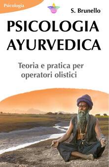 Voluntariadobaleares2014.es Psicologia ayurvedica. Teoria e pratica per operatori olistici Image