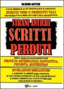 Libro Strani antichi scritti perduti Massimo Gottini