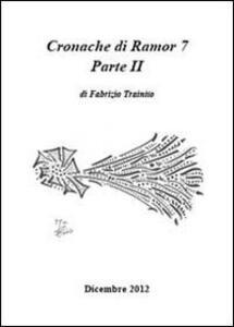 Cronache di Ramor 7. Vol. 2