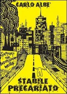 Stabile precariato - Carlo Albè - copertina