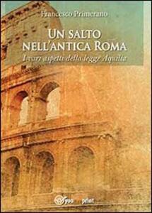 Un salto nell'antica Roma. I vari aspetti della legge Aquilia
