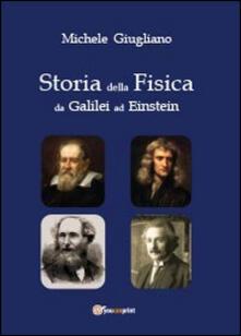 Parcoarenas.it Storia della fisica da Galilei ad Einstein Image
