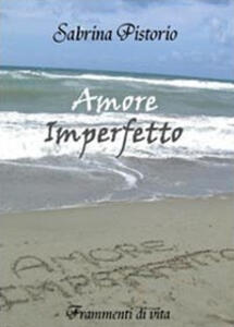 Amore imperfetto
