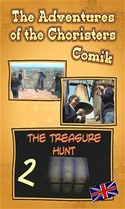 Thetreasure hunt. The adventures of the choristers. Comik