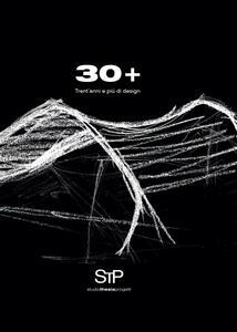 30+. Trent'anni e più di design. Ediz. illustrata
