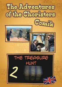 The tresure hunt. The adventures of the choristers. Comik