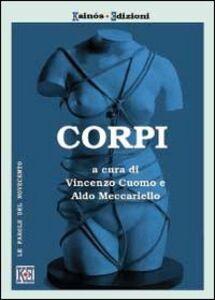 Corpi. Teorie, pratiche e arti dei corpi nel Novecento