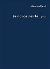 Semplicemente blu