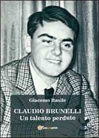 Claudio Brunelli. Un talent...