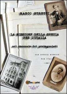 La missione della Spezia per l'Italia
