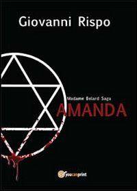 Amanda. Madame Belard Saga