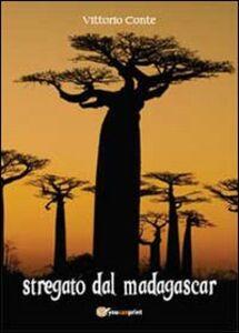 Stregato dal Madagascar