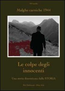 Le colpe degli innocenti. Una storia dimenticata dalla Storia