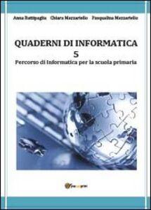 Quaderni di informatica. Vol. 5