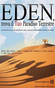 Ebook Eden. Trova il tuo paradiso terrestre Senesi, Sergio , Stanzani, Roberto