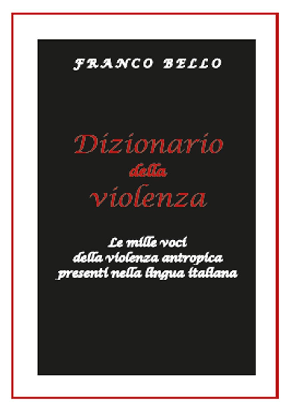 Dizionario della violenza. ...